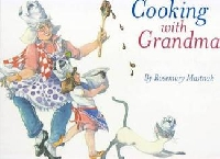 Cooking with Grandma can teach you a lot about food (and OTHER things!)