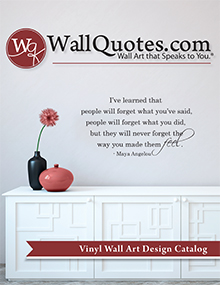 Picture of vinyl wall quotes from WallQuotes.com by Belvedere Designs catalog